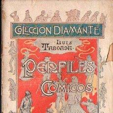 Libros antiguos: LUIS TABOADA : PERFILES CÓMICOS (COL. DIAMANTE, C. 1900). Lote 187205578
