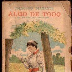 Libros antiguos: FRANCISCO SALAZAR : ALGO DE TODO (COL. DIAMANTE, C. 1900). Lote 124648895