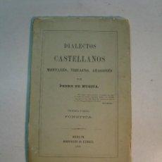Livres anciens: PEDRO DE MÚGICA: DIALECTOS CASTELLANOS, MONTAÑES, VIZCAÍNO, ARAGONÉS (1892). Lote 124681291