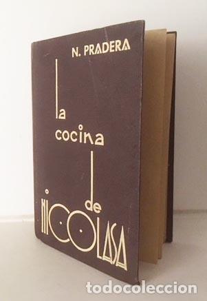 LA COCINA DE NICOLASA. (SAN SEBASTIÁN, 1935. EDICIÓN DE LA AUTORA, NICOLASA PRADERA (Libros Antiguos, Raros y Curiosos - Cocina y Gastronomía)