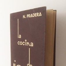 Livros antigos: LA COCINA DE NICOLASA. (SAN SEBASTIÁN, 1935. EDICIÓN DE LA AUTORA, NICOLASA PRADERA. Lote 124685283