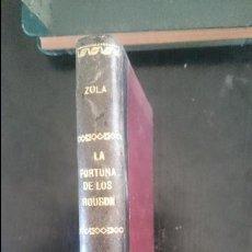 Libros antiguos: LA FORTUNA DE LOS ROUGON TOMO I Y II-1911 EMILIO ZOLA. Lote 124696139
