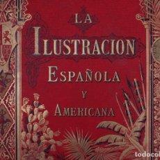 Libros antiguos: LA ILUSTRACION ESPAÑOLA Y AMERICANA 1884. Lote 124715151