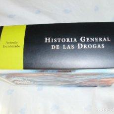 Libros antiguos: HISTORIA GENERAL DE LAS DROGAS - ANTONIO ESCOHOTADO. Lote 133869295