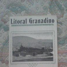 Libros antiguos: LITORAL GRANADINO Nº 1 (FACSIMIL DE LA PUBLICACION DE 1926 DEDICADA A GLOSAR LA COSTA GRANADINA). Lote 124754399