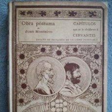 Libros antiguos: CAPITULOS QUE SE LE OLVIDARON A CERVANTES. OBRA POSTUMA DE JUAN MONTALVO. MONTANER Y SIMON 1898. Lote 124794871