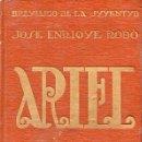 Libros antiguos: JOSÉ ENRIQUE RODÓ : ARIEL - BREVIARIO DE LA JUVENTUD, EDIT. CERVANTES, VALENCIA, 1920. Lote 124907619