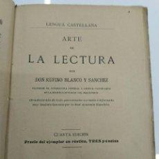 Libros antiguos: ARTE DE LA LECTURA RUFINO BLANCO 1909 REVISTA DE ARCHIVOS MADRID . Lote 124913879