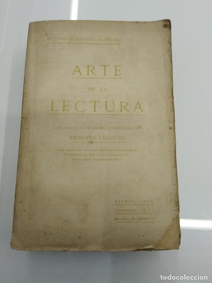 Libros antiguos: ARTE DE LA LECTURA RUFINO BLANCO 1909 REVISTA DE ARCHIVOS MADRID - Foto 2 - 124913879