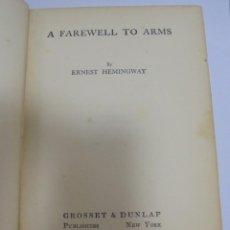 Libros antiguos: A FAREWELL TO ARMS. ERNEST HEMINGWAY. 1º EDICION. 1929. SCRIBNER'S SONS. VER FOTOS. Lote 125031303