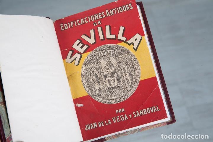 Libros antiguos: EDIFICACIONES ANTIGUAS DE SEVILLA - JUAN DE LA VEGA Y SANDOVAL - SEVILLA 1928 - Foto 3 - 125062267