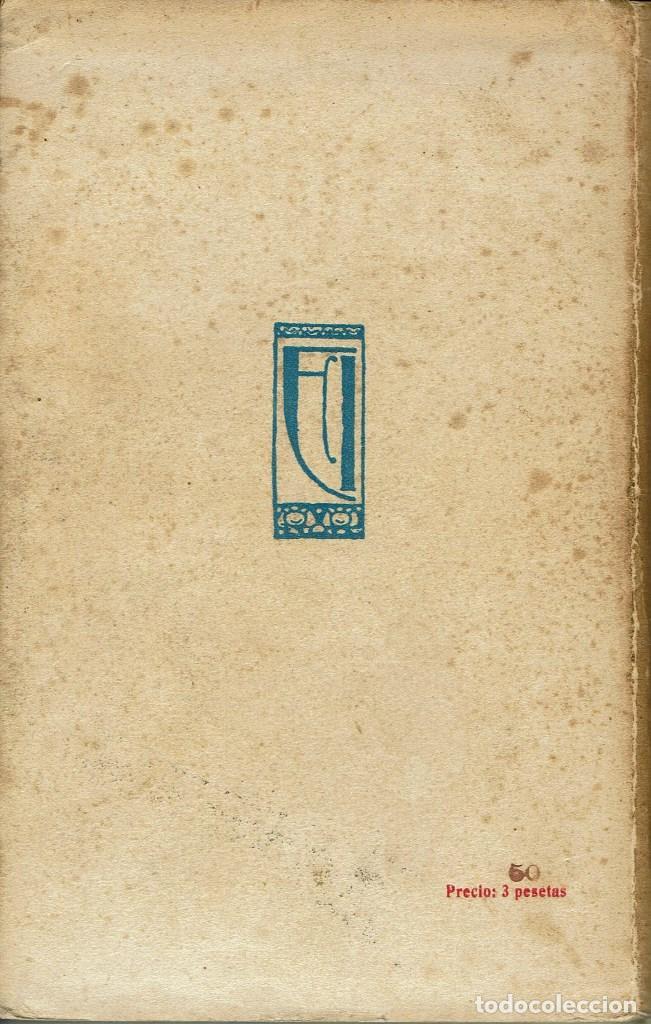 Libros antiguos: EL ABUELO DEL REY, POR GABRIEL MIRÓ. AÑO 1915 (9.4) - Foto 2 - 125077075