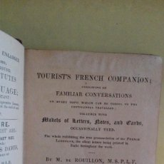 Libros antiguos: DE ROUILLON'S TOURIST'S FRENCH COMPANION CONSIDTING OF FAMILIAR CONVERSATIONS ON EVERY TOPIC WHICH . Lote 125081527
