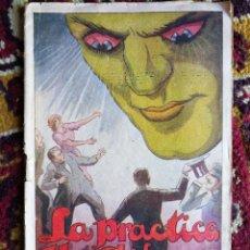 Libros antiguos: LA PRACTICA DEL HIPNOTISMO- REGLAS Y LEYES RIGEN HIPNÓTICOS- EDITORIAL TABARÍN (BARCELONA),RARO!!!!.. Lote 125083027