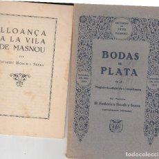 Libros antiguos: BODAS DE PLATA FEDERICO BOSCH SERRA MASNOU 1930 DEDICAT A JOSEP PUJADES LLOANÇA LA VILA DE MASNOU. Lote 125084239