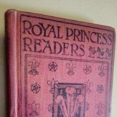 Libros antiguos: THE ROYAL PRINCESS READERS BOOK 1. Lote 201653587