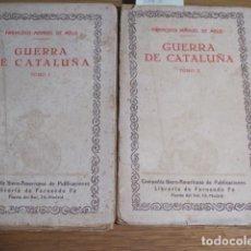 Libros antiguos: GUERRA DE CATALUÑA. FRANCISCO MANUEL DE MELO. TOMO I Y II. HISTORIA DE LOS MOVIMIENTOS, SEPARACIÓN . Lote 125184907