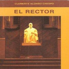 Libros antiguos: EL RECTOR. Lote 125218735