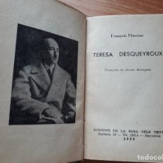 Libros antiguos: TERESA DESQUEYROUX FRANÇOIS MAURIAC. Lote 125221119