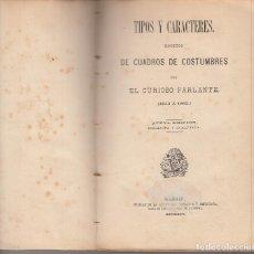 Libros antiguos: OBRAS JOCOSAS Y SATÍRICAS EL CURIOSO PARLANTE BOCETOS DE CUADROS DE COSTUMBRES 1881 MESONERO ROMANOS. Lote 125228687