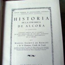 Libros antiguos: HISTORIA DE LA CERAMICA DE ALCORA: ESTUDIO CRITICO DE LA FABRICA, RECETAS ORIGINALES 1945. Lote 125235927