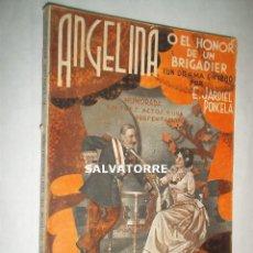 Libros antiguos: ENRIQUE JARDIEL PONCELA.ANGELINA O EL HONOR DE UN BRIGADIER.LA FARSA.1934. Lote 125241799