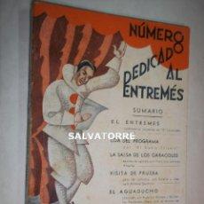 Libros antiguos: LA FARSA.1933.NUMERO DEDICADO AL ENTREMES. ALVAREZ QUINTERO.TORROBA.SERRANO ANGUITA.. Lote 125241887