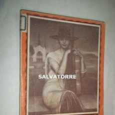 Libros antiguos: JOSE MARIA GRANADO.M.SOBREVILA.LA HIJA DE JUAN SIMON.1930.LA FARSA.. Lote 125242023