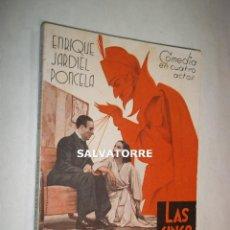 Libros antiguos: ENRIQUE JARDIEL PONCELA.LAS CINCO ADVERTENCIAS DE SATANAS.LA FARSA.1935. Lote 125242371