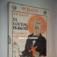 Libros antiguos: AZORIN.EL DOCTOR FREGOLI.LA COMEDIA DE LA FELICIDAD.1928.EL TEATRO MODERNO. Lote 125242427