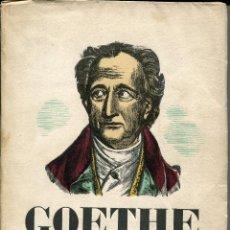 Libri antichi: GOETHE-1832-1932-GENERALITAT DE CATALUNYA-. Lote 125252823
