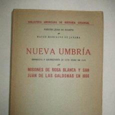 Libros antiguos: NUEVA UMBRÍA. CONQUISTA Y COLONIZACIÓN DE ESTE REINO EN 1518.OCAMPO, J. DE Y MONTALVO, M. C. 1925. Lote 123223899
