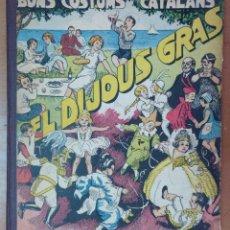 Libros antiguos: BONS COSTUMA CATALANS EL DIJOUS GRAS FOMENT PIETAT BARCELONA 1934 ILUSTRACIONES A. UTRILLO. Lote 125265995