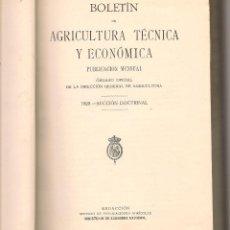 Libros antiguos: ACEITE BOLETÍN DE AGRICULTURA TÉCNICA Y ECONÓMICA 1929 AÑO COMPLETO 12 MESES SECCION DOCTRINA. Lote 125303179