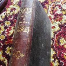 Libros antiguos: GUIA DEL INDUSTRIAL, MANUAL DE MECANICA APLICADA- MARIANO MAYMÓ, 2º EDICIÓN, 1861.. Lote 125333179