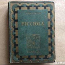 Libros antiguos: PICCIOLA, XAVIER SAINTINE (ED. BOIVIN & C, 1931). ILLUSTRATIONS DE M. LEMAINQUE. 186 PÁGINAS. ILU. Lote 125334895