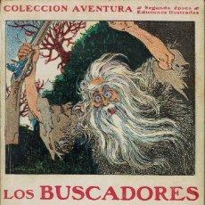 Libros antiguos: LOS BUSCADORES DE ORO, POR JAMES OLIVER CURWOOD. AÑO 1926 (4.4). Lote 125432191