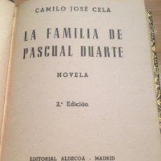 Libros antiguos: CAMILO JOSÉ CELA LA FAMILIA PASCUAL DUARTE DEDICADO POR CELA Y SU PRIMERA ESPOSA ROSARIO CONDE 1943. Lote 125446527