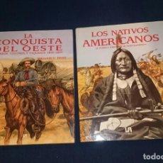 Libros antiguos: LA CONQUISTA DEL OESTE // LOS NATIVOS AMERICANOS -- EDITORIAL LIBSA . Lote 125487939