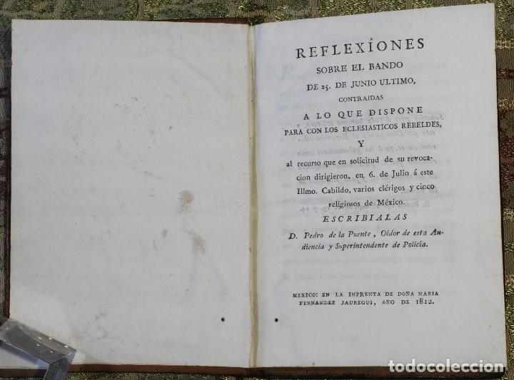 REFLEXIONES SOBRE EL BANDO DEL 25 DE JUNIO • 1812 • MÉXICO · INDEPENDENCIA · MEXICANA (Libros Antiguos, Raros y Curiosos - Pensamiento - Otros)
