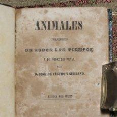 Libros antiguos: ANIMALES CÉLEBRES DE TODOS LOS TIEMPOS • 1854 • CASTRO Y SERRANO. Lote 125498855