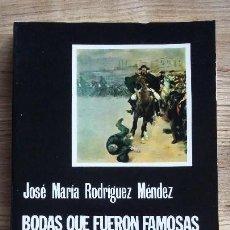 Libros antiguos: BODAS QUE FUERON FAMOSAS DEL PINGAJO Y LA FANDANGA, DE J.Mª RODRIGUEZ MENDEZ 1983 ED CATEDRA. Lote 125672811