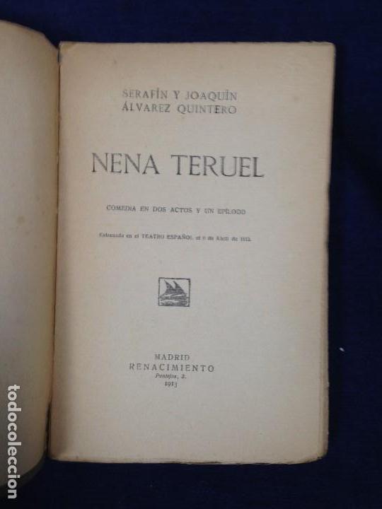 Libros antiguos: NENA TERUEL Serafín Álvarez y Joaquín Quintero comedia dos actos renacimiento 1912 - Foto 4 - 182562988