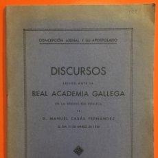 Libros antiguos: LA CORUÑA- REAL ACADEMIA GALLEGA- DISCURSO MANUEL CASAS FERNANDEZ 1.936. Lote 125735627