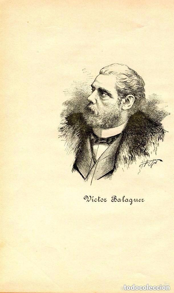Libros antiguos: EL REGIONALISMO Y LOS JUEGOS FLORALES-1897-VICTOR BALAGUER-RARO - Foto 3 - 125894423