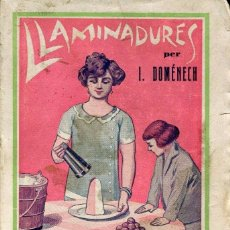 Libros antiguos: LLAMINADURES--1924-J. DOMENECH- MUY RARO. Lote 125901527
