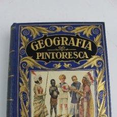 Libros antiguos: L- 4877. GEOGRAFIA PINTORESCA, RAMON D.PERES Y JUAN MATEOS DE DIEGO. 1935. ILUSTRADA.. Lote 125918535