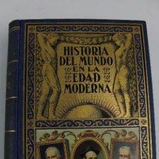 Libros antiguos: L- 4882. HISTORIA DEL MUNDO EN LA EDAD MODERNA, E. IBARRA RODRIGUEZ. TOMO II, LA REFORMA. 1935.. Lote 125922511