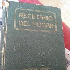 Libros antiguos: RECETARIO DEL HOGAR. DOCTORA FANNY. ENCICLOPEDIA ABREVIADA PARA LA VIDA PRÁCTICA. 4000 RECETAS.. Lote 125924935