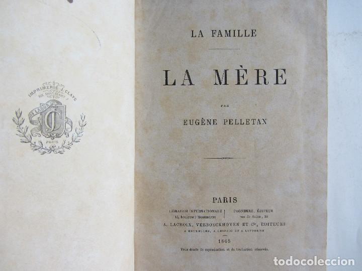 Libros antiguos: La famille La mère par Eugène Pelletan. Pagnerre Éditeur 1865. - Foto 4 - 125938147